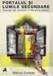 Portalul si lumile secundare - Marius Conkan Carti