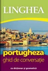 Portugheza ghid de conversatie cu dictionar si gramatica