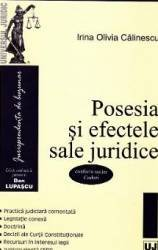 Posesia si efectele sale juridice - Irina Olivia Calinescu Carti