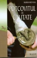 Potcovitul De Calitate - Burkhard Rau title=Potcovitul De Calitate - Burkhard Rau