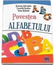 Povestea Alfabetului - Roxana Gheorghe Camelia Burlan Carti