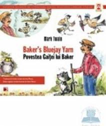 Povestea gaitei lui Baker. Baker s bluejay yarn - Mark Twain
