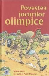 Povestea jocurilor olimpice - Minna Lacey Carti
