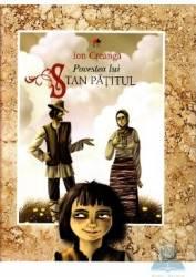 Povestea lui Stan Patitul - Ion Creanga