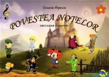 Povestea notelor. Abecedar pianistic - Octavia Popescu Carti