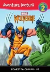 Povestea omului-lup - Aventura lecturii - Marvel - Nivelul 2 - Thomas Macri