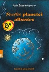 Povestea Planetei albastre - Andri Snoer Magnason