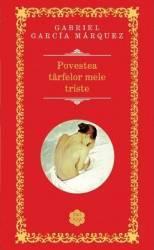 Povestea tarfelor mele triste Rao Clasic - Gabriel Garcia Marquez