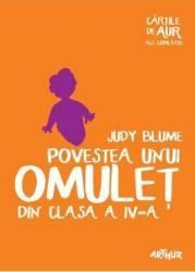 Povestea unui omulet din clasa a IV-a - Judy Blume title=Povestea unui omulet din clasa a IV-a - Judy Blume