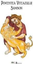 Povestea viteazului Samson - Ciprian Vidican