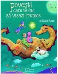 Povesti care te fac sa visezi frumos - Isabel Abedi Carti