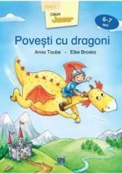 Povesti cu dragoni 6-7 ani Nivel 2 - Anna Taube Elke Broska