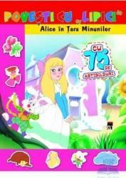 Povesti cu lipici - Alice In Tara Minunilor Carti