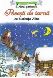Povesti de iarna cu bunicuta Alina - Alina Serban