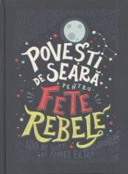 Povesti de seara pentru fete rebele Carti