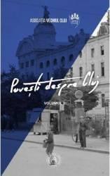 Povesti despre Cluj vol.2 - Vladimir-Alexandru Bogosavlievici Ioan Ciorca