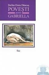 Povesti pentru Gabriella - Stefan Doru Dancus Carti