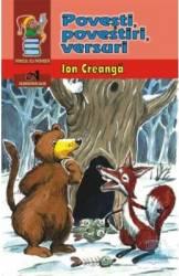 Povesti povestiri versuri - Ion Creanga