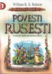 Povesti rusesti - William R.S.Ralston Carti