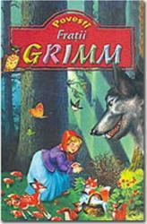 Povesti.Fratii Grimm - Fratii Grimm