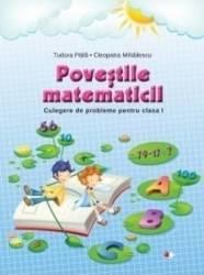 Povestile Matematicii. Culegere De Probleme Pentru Cls 1 - Tudora Pitila. Cleopatra Mihailescu