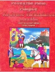 Povestile mele magice roman-maghiar