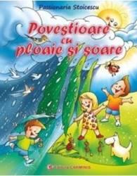 Povestioare cu ploaie si soare - Passionaria Stoicescu