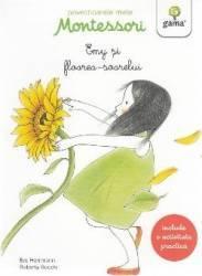 Povestioarele mele Montessori Emy si florea-soarelui - Eve Herrmann Roberta Rocchi