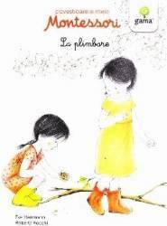 Povestioarele mele Montessori La plimbare - Eve Herrmann