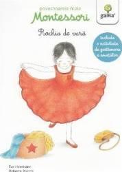 Povestioarele mele Montessori Rochia de vara - Eve Herrmann Roberta Rocchi