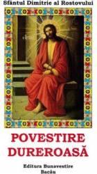 Povestire dureroasa - Sfantul Dimitrie al Rostovului