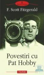 Povestiri cu Pat Hobby - F. Scott Fitzgerald