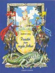 Povestiri despre regele Arthur - Andrew Lang