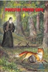 Povestiri pentru copii 8 - Cleopa Ilie