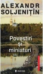 Povestiri si miniaturi - Alexandr Soljenitin