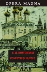 Povestiri si nuvele - F.M. Dostoievski Carti