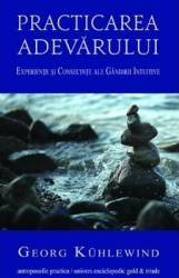 Practicarea adevarului - Georg Kuhlewind