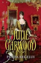 Prada regelui - Julie Garwood Carti