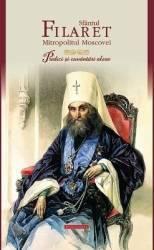 Predici Si Cuvantari Alese - Sfantul Filaret Mitropolitul Moscovei
