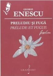 Preludiu si fuga - George Enescu