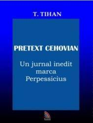 Pretext Cehovian - T. Tihan