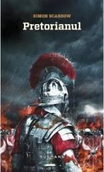pret preturi Pretorianul - Simon Scarrow