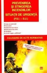 Prevenirea si stingerea incendiilor situatii de urgenta Carti