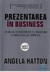 Prezentarea in business - Angela Hatton