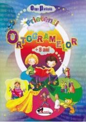 Prietenii ortogramelor 8 ani+ - Olga Piriiala