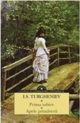 Prima iubire. Apele primaverii - I.S. Turgheniev