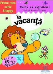 Prima mea carte Snappy - In Vacanta Carti