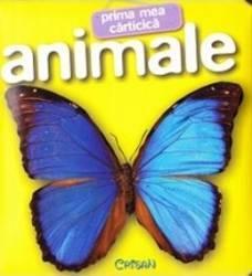 Prima mea carticica Animale Carti