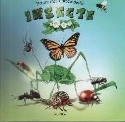 Prima mea enciclopedie - Insecte Carti