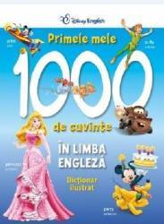 Primele mele 1000 de cuvinte in limba engleza - Disney